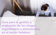 ¿Ya tienes la Guía para la gestión y evaluación de los riesgos ergonómicos y psicosociales en el sector hotelero?