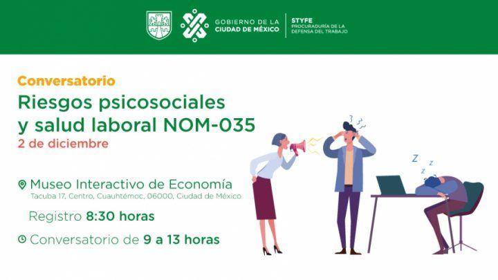 Asiste al Conversatorio: Riesgos psicosociales y salud laboral NOM-035