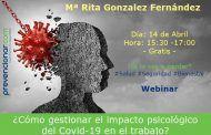 ¿Cómo gestionar el impacto psicológico del Covid-19 en el trabajo? #Webinar