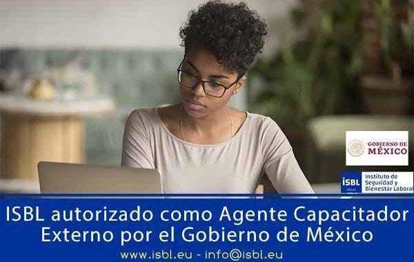ISBL autorizado como Agente Capacitador Externo por el Gobierno de México