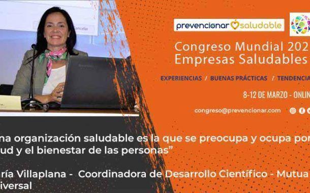 Congreso Mundial Empresa Saludable – Entrevista a: Maria Villaplana
