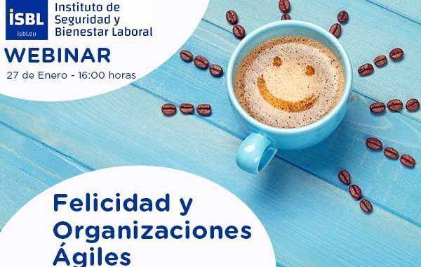 Felicidad y Organizaciones Ágiles #webinar