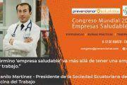 Congreso Mundial Empresa Saludable – Entrevista a: Danilo Martinez