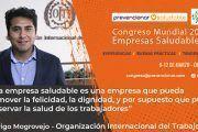 Congreso Mundial Empresa Saludable – Entrevista a: Rodrigo Mogrovejo (OIT)