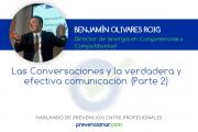 Las Conversaciones y la verdadera y efectiva comunicación (Parte 2)