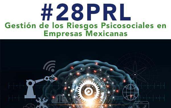 Gestión de los Riesgos Psicosociales en Empresas Mexicanas #Webinar #Gratis #Constancia