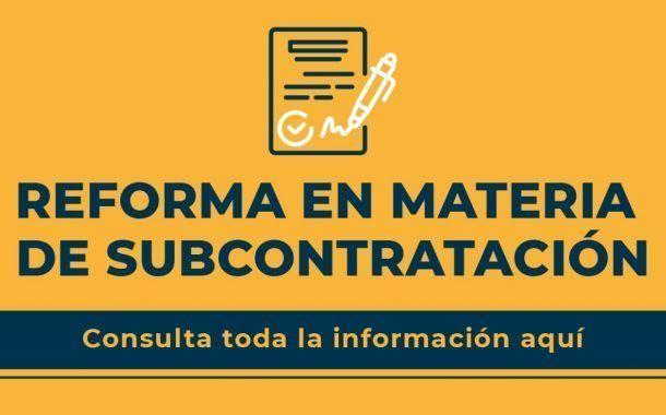 ¿Qué cambia con la Reforma en Materia de Subcontratación?