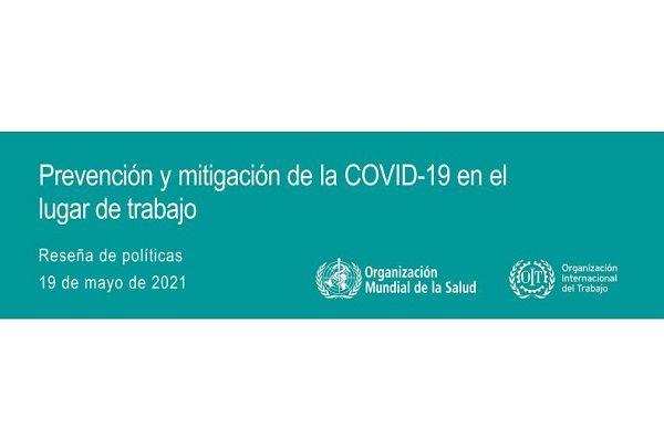 Prevención y mitigación de la COVID-19 en el lugar del trabajo.