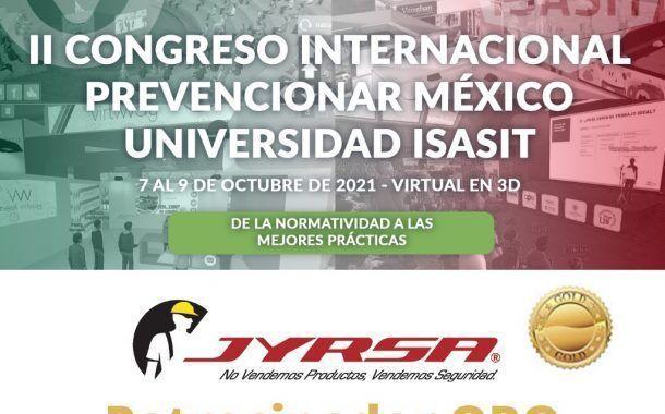 JYRSA confirma su patrocinio al II Congreso Internacional Prevencionar México - Universidad ISASIT