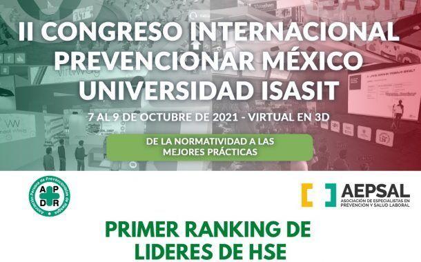 ¡ATENCIÓN! Los influencers del Ranking de líderes de HSE de Habla hispana estarán en el Congreso Prevencionar México - Universidad ISASIT