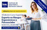 II Curso Superior Experto en Riesgos Ergonómicos y Psicosociales NOM-035 y NOM-036: Plazas Limitadas